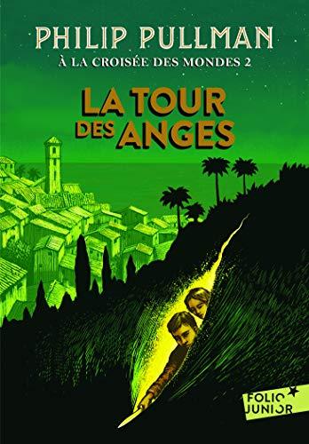 A la croisée des mondes 2. La Tour des Anges - Folio Junior - A partir de 10 ans
