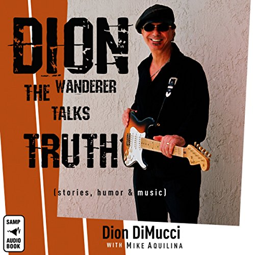 Dion: The Wanderer Talks Truth audiobook cover art
