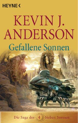 Gefallene Sonnen: Die Saga der Sieben Sonnen 4 (Die Saga der Sieben Sonnen-Romane)