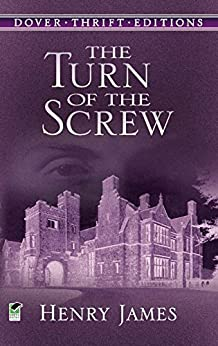 The Turn of the Screw (Dover Thrift Editions) by [Henry James]