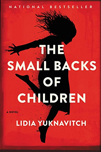 Image of The Small Backs of Children: A Novel