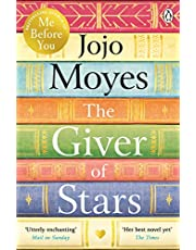 The giver of stars: Jojo Moyes: Fall in love with the enchanting Sunday Times bestseller from the author of Me Before You