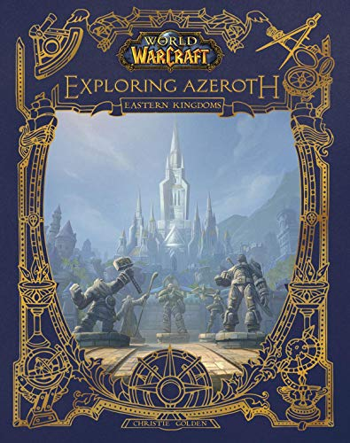 World of Warcraft: Exploring Azeroth: The Eastern Kingdoms: 1