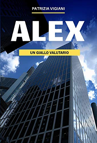 ALEX - un giallo valutario