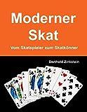Moderner Skat: Vom Skatspieler zum Skatkönner
