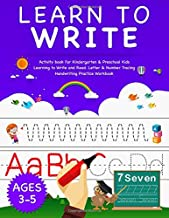 Learn To Write: Activity Book For Kindergarten & Preschool Kids Learning to Write and Read. Letter & Number Tracing Handwr...