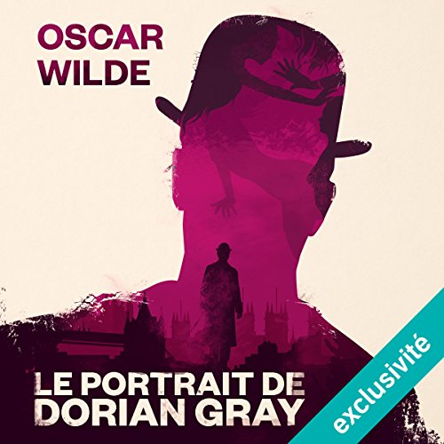 Le Portrait de Dorian Gray audiobook cover art