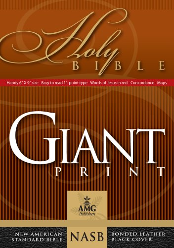 Compare Textbook Prices for Giant Print Handy-Size Reference Bible: NASB 1977 Edition AMG Giant Print Handy-Size Bibles Large Print, Black Bonded Leather Edition ISBN 9780899579443 by Baker D.R.E., Dr. Warren Patrick
