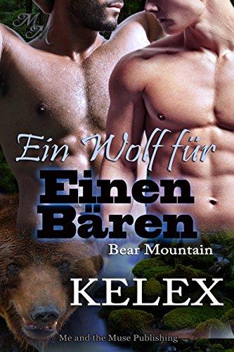 Ein Wolf für einen Bären (Bear Mountain 15)