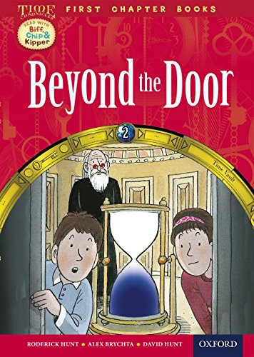 Oxford Reading Tree Read with Biff, Chip and Kipper: Level 11 First Chapter Books: Beyond the Door (English Edition)