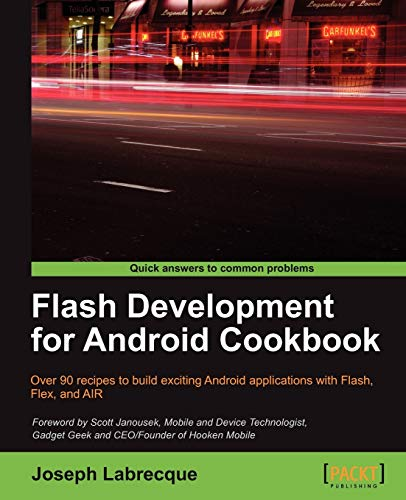 Flash Development for Android Cookbook (English Edition)