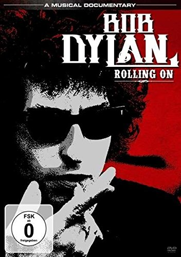 Bob Dylan - Rolling On