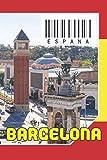 ESPAÑA - Barcelona: Cuaderno de notas - Planificador : 134 páginas - 6 'x 9' (15,24 x 22,86 cm); para amantes de los viajes.