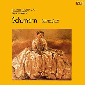 Schumann: Frauenliebe und -leben, Op. 42 / Lieder nach Rückert, Mörike und Goethe