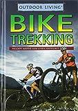 Bike Trekking (Outdoor Life)