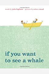 If You Want to See a Whale Hardcover