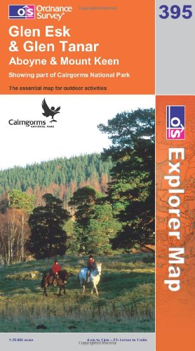 OS Explorer map 395 : Glen Esk & Glen Tanar