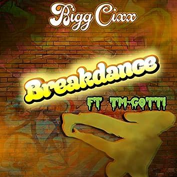 Breakdance (feat. TM-Gotti)