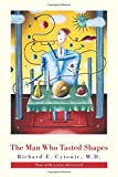 The Man Who Tasted Shapes (A Bradford Book)
