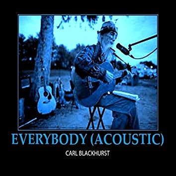 Everybody (Acoustic Version)
