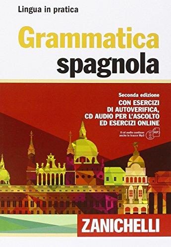 Grammatica spagnola. Con esercizi di autoverifica.