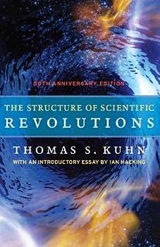 The Structure of Scientific Revolutions  50th Anniversary Edition