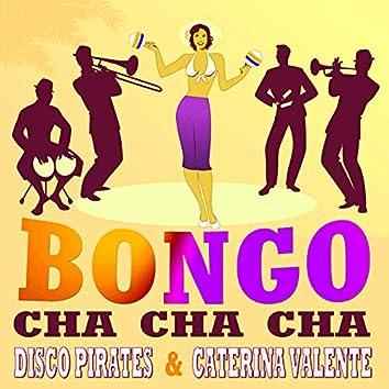 Bongo Cha Cha Cha (2021 House Remix)