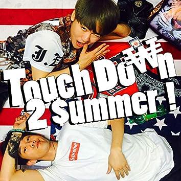 TouchDown to Summer - 잠수타는 이유
