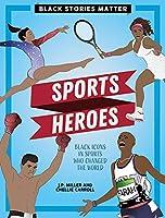 Sports Heroes (Black Stories Matter)