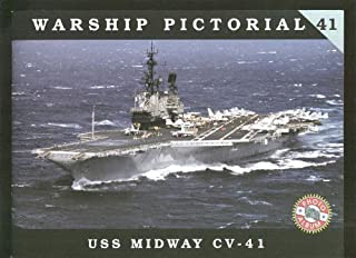 Warship Pictorial, No. 41: USS Midway CV-41