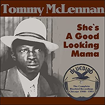 She`s A Good Looking Mama (The Complete Bluebird Recordings Chicago 1940 - 1941)