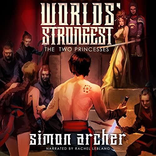 Worlds' Strongest Audiobook By Simon Archer cover art