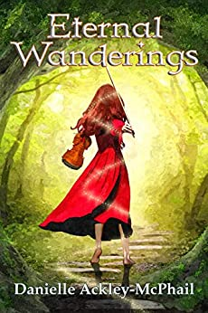Eternal Wanderings: The Continuing Journey of Kara O'Keefe by [Danielle Ackley-McPhail]