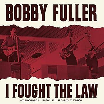I Fought the Law (Original 1964 El Paso Demo)