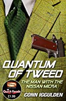 Quantum of Tweed: The Man with the Nissan Micra 0007455984 Book Cover