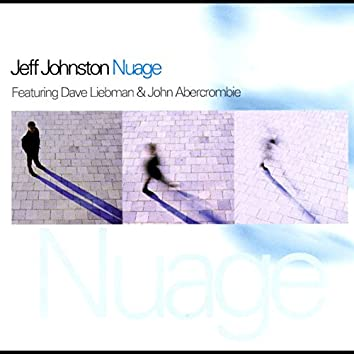 Nuage (feat. Dave Liebman & John Abercrombie)