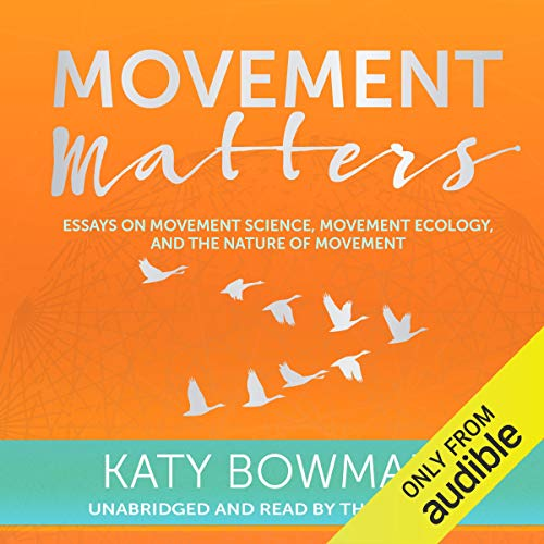 Movement Matters audiobook cover art