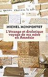 L'étrange et drolatique voyage de ma mère en Amnésie (Littérature française) - Format Kindle - 9782709660105 - 14,99 €