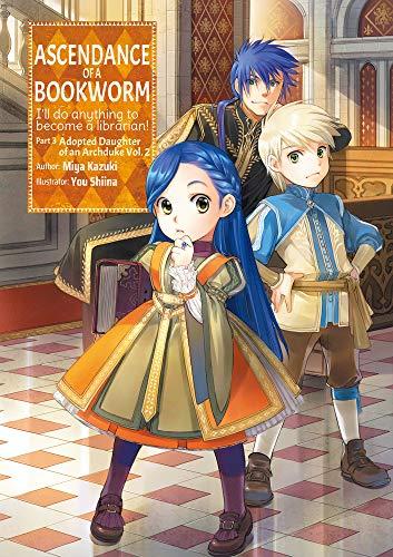 Ascendance of a Bookworm: Part 3 Volume 2: 9 (Ascendance of a Bookworm: Part 3 (light novel), 9)