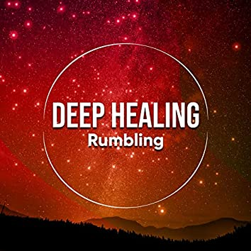 Deep Healing Rumbling, Vol. 5
