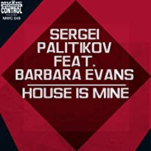 House Is Mine (feat. Barbara Evans)