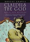 Claudius the God: And His Wife Messalina (Blackstone Audio Modern Classic)