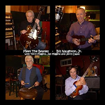 Meet the Beatles (feat. Terry Miggins, Jay Miggins & Jerry Clapis)