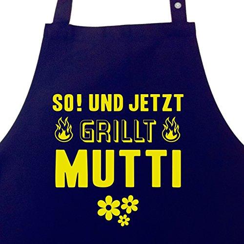 So! und jetzt grillt Mutti - Grillschürze für Frauen mit Seitentasche und verstellbarem Nackenband Grillschürze für Mama, Grillschürze Frau