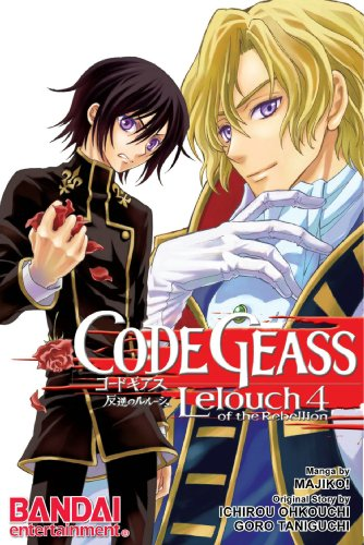 Code Geass Manga Volume 4: Lelouch Of The Rebellion: v. 4