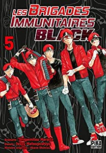 Les Brigades Immunitaires Black Edition simple Tome 5