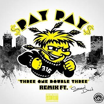 Three One Double Three (feat. Samuel David) (Remix)