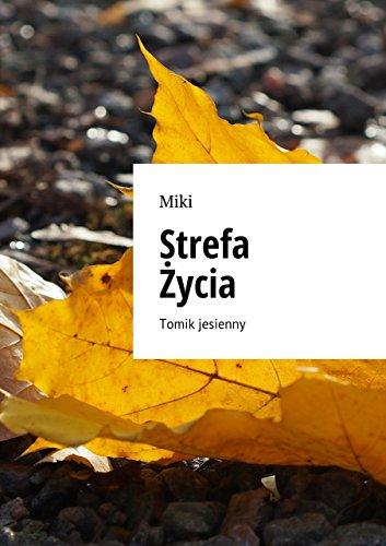 Strefa Życia: Tomik jesienny (English Edition)