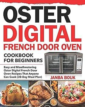 Oster Digital French Door Oven Cookbook for Beginners