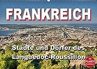 Frankreich - Staedte und Doerfer des Languedoc-Roussillon (Wandkalender 2022 DIN A2 quer): 12 schoene Motive aus dem Languedoc-Roussillon (Geburtstagskalender, 14 Seiten )